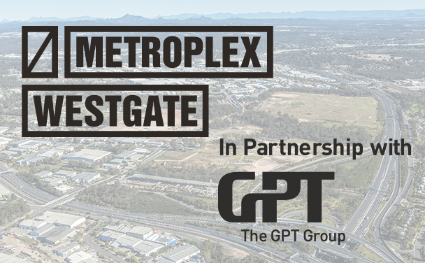 Metroplex Westgate and GPT Group partnership